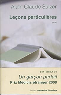 Leçons particulières : roman, Sulzer, Alain Claude