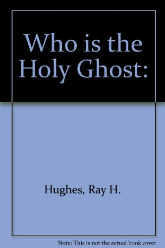 Who is the Holy Ghost: - Who Ray Is