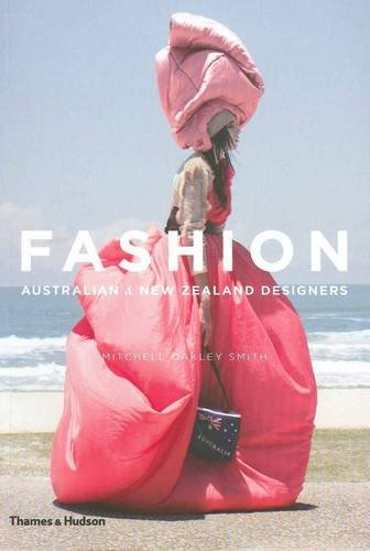 Fashion Australian And New Zealand Designers Mitchell Oakl Smith 9780500500248 Amazon Com Books