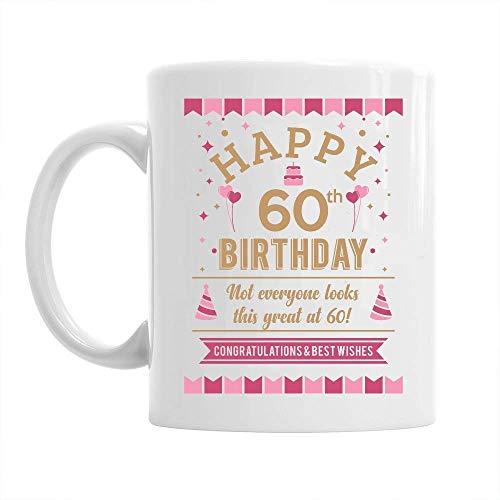 (60th Happy Birthday Gift Mug Present for 60 Women 10oz Coffee Mug)