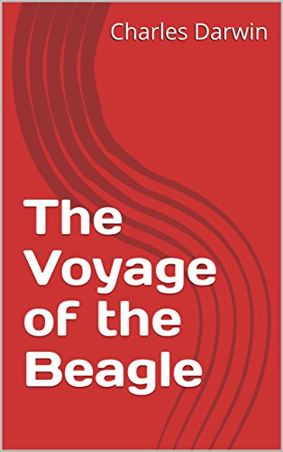 The voyage of the beagle kindle edition by charles darwin the voyage of the beagle by darwin charles fandeluxe Images