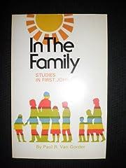 In the Family: Studies in First John de Paul…