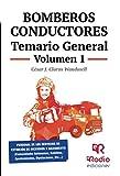 Bomberos Conductores. Temario General. Volumen 1 (Spanish Edition)