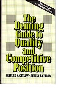 The Deming Guide to Quality and Competitive Position (W Edwards Deming Contribution To Quality Management)