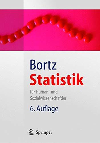 Statistik: Für Human- und Sozialwissenschaftler (Springer Lehrbuch)