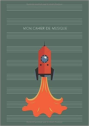 Amazon Com Mon Cahier De Musique Partitions De Musique