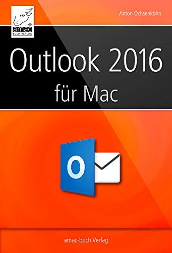 Download Microsoft Outlook 2016 für den Mac (German Edition) Pdf