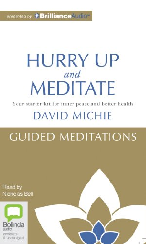 hurry up and meditate your starter kit for inner peace and better health