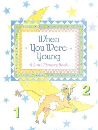 Read Online When You Were Young: A 2-In-1 Memory Scrapbook pdf