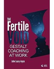 Fertile Void: Gestalt Coaching at Work