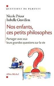 """Afficher """"Nos enfants, ces petits philosophes"""""""