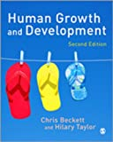 Human Growth and Development, Beckett, Chris and Taylor, Hilary, 184787178X