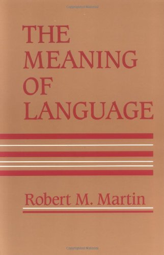 The Meaning Of Language (The MIT Press)