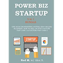 POWER ONLINE BIZ START UP (5 in 1 Bundle): ONE HOUR DROPSHIPPING SYSTEM, EBAY SELLING BLUEPRINT, HOW TO SELL ON ETSY, YOUTUBE FAST CASH 1 &  YOUTUBE FAST CASH 2