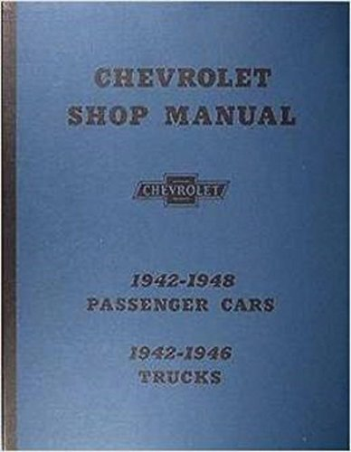 1942-1947 Chevrolet Car & 1942-1946 Truck Repair Shop Manual -