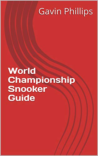 World Championship Snooker Guide por Gavin Phillips