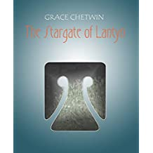 The Stargate of Lantyn (Tales of Gom in the Legends of Ulm Book 5)