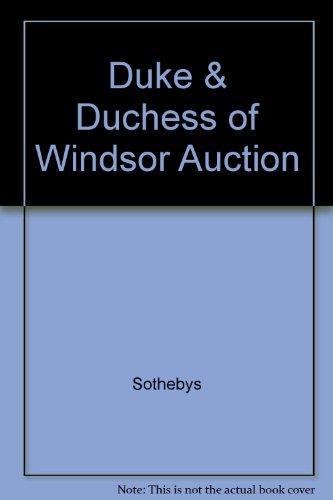 Duke  and  Duchess of Windsor 2 Volumes (The Duke And Duchess Of Windsor Sotheby)