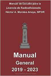 Manual de Estudio para la licencia de Radioaficionado: Categoría General 2019-2023