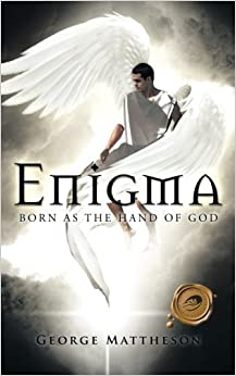 Enigma: Born as the Hand of GOD