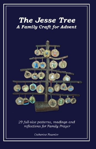 Crafts Christmas Advent (The Jesse Tree: A Family Craft for the Story of Advent)