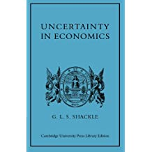 Uncertainty in Economics and Other Reflections