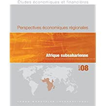 Regional Economic Outlook, October 2008 : Sub-Saharan Africa (French Edition)