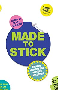 Paperback Made to Stick: Why Some Ideas Take Hold and Others Come Unstuck Book