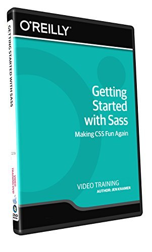 O'Reilly Getting Started with Sass - Training DVD