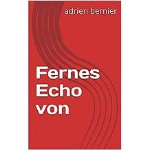 Fernes Echo von  (German Edition)