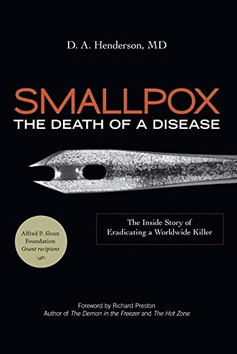 Smallpox: The Death of a Disease - The Inside Story of Eradicating a Worldwide Killer