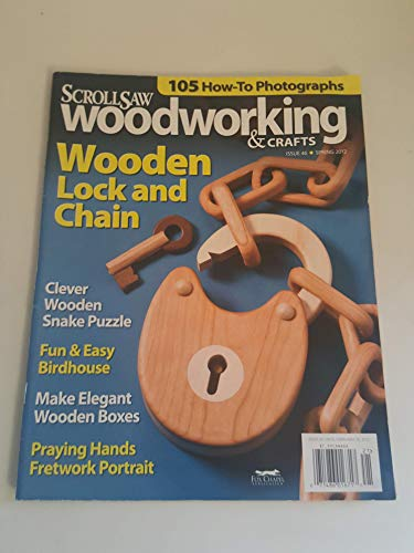 scroll saw woodworking & crafts magazine - spring 2012 - Issue 46 ()