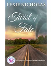 Twist of Fate: A Sweet Enemies to Lovers Small Town Romance (Southern Storms Book 2)
