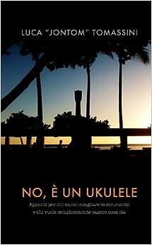 Book No, È Un Ukulele