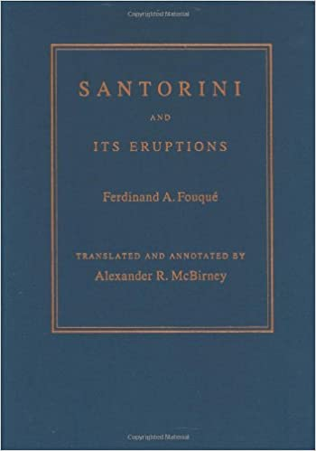 Santorini And Its Eruptions Foundations Of Natural History