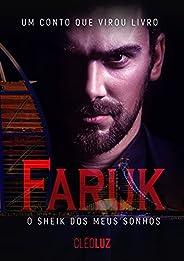 FARUK - O Sheik dos meus sonhos - LIVRO ÚNICO