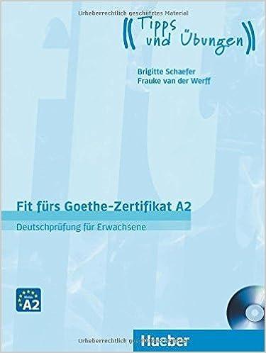 Buy FIT FÜRS GOETHE-ZERTIFIKAT A2: DEUTSCHPRÜFUNG FÜR ERWACHSENE ...
