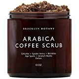 Arabica Coffee Scrub -100% Natural - with Coconut and Shea Butter - Best Acne, Anti Cellulite and Stretch Mark treatment, Spider Vein Therapy for Varicose Veins & Eczema - 10 oz - Brooklyn Botany