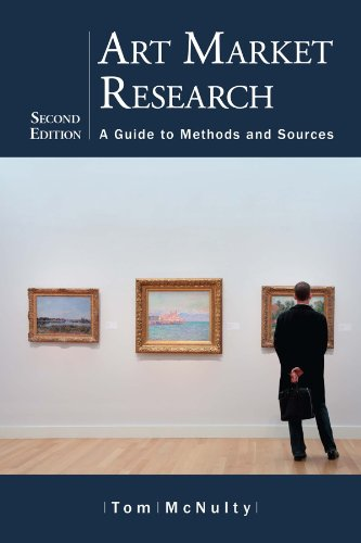 Art Market Research: A Guide to Methods and Sources, 2d ed. (English Edition)