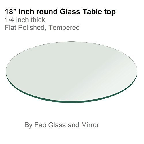 """18"""" Inch Round Glass Table Top 1/4"""" Thick Flat Polish Edge Tempered by Fab Glass and Mirror"""
