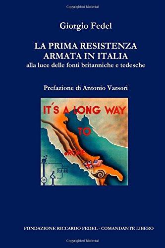 La prima Resistenza armata in Italia (Italian Edition) pdf