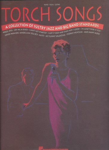Torch Songs: A Collection Of Sultry Jazz And Big Band Standards - Songbook (Piano Vocal Gutiar) 1991 (Pvg Music Sheet Book)