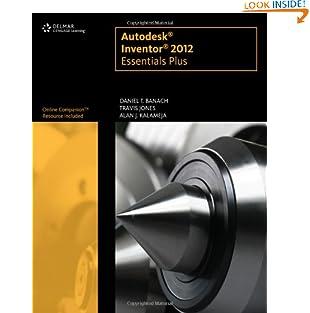 Autodesk Inventor 2012 Essentials Plus (CAD New Releases) (Paperback)