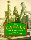 img - for The Canals of England by Eric De Mare (1999-04-02) book / textbook / text book