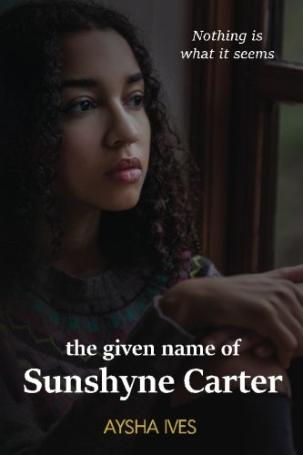 Search : The Given Name of Sunshyne Carter: A Novel