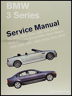 Bmw 2002 Manual - 1999-2005 BMW 3 Series Bentley Repair Shop Manual