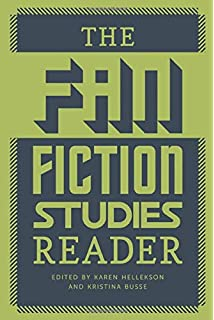 Framing Fan Fiction: Literary and Social Practices in Fan