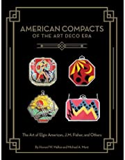 American Compacts of the Art Deco Era: The Art of Elgin American, J.M. Fisher, and Others