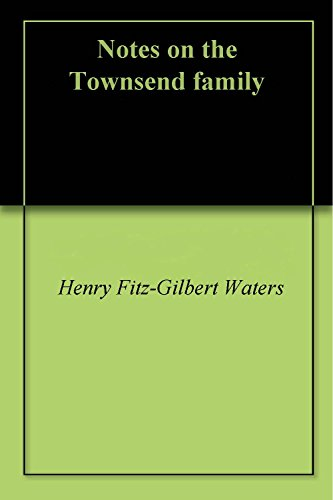 Notes on the Townsend family