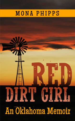 Red Dirt Girl: An Oklahoma Memoir by [Phipps, Mona]
